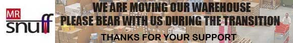 Mr.Snuff is moving the warehouse. Please bear with us and thanks for your support.