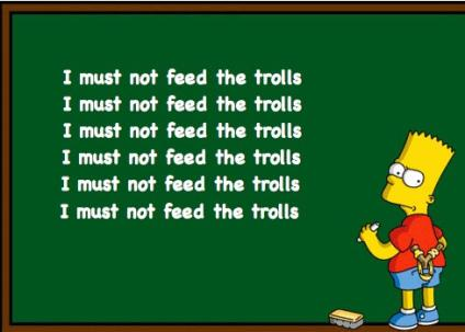 i-must-not-feed-the-trolls